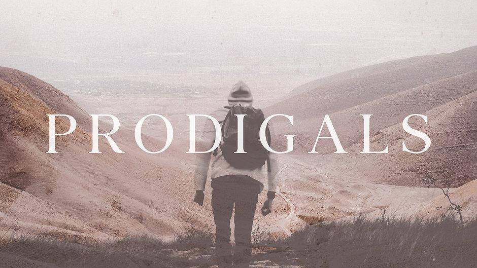 Prodigals