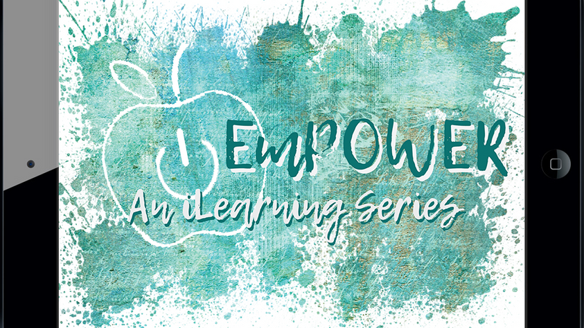 EmPOWER: An iLearning Series