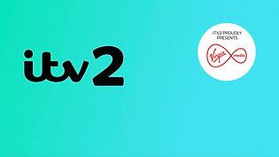 Proud Present Virgin Media ITV2