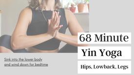 68 Minute Yin Yoga