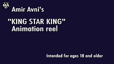 """""""King Star King"""" Reel...For Adults Only!"""