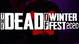 Dead of Winter Fest Promo Video