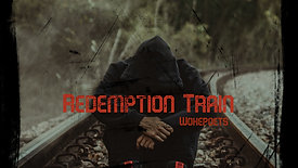 VIDEO  Redemption Train