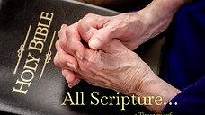 """All Scripture…"""