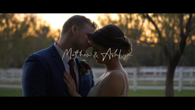 Matthew & Ashlyn Highlight Package Film