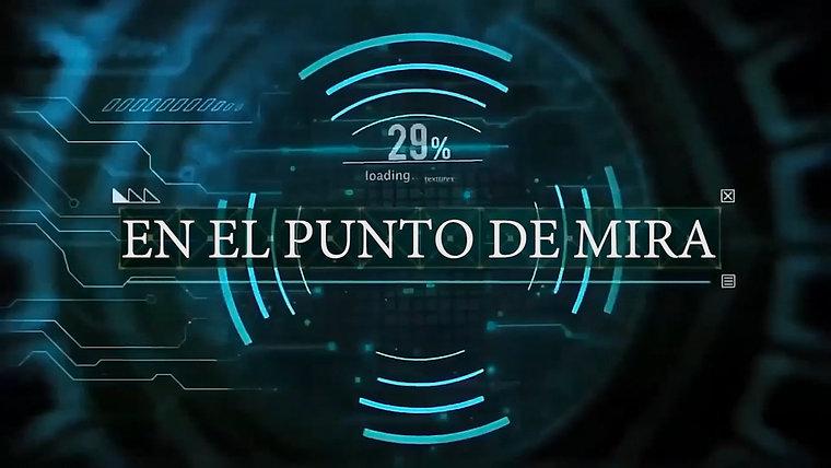 EN EL PUNTO DE MIRA