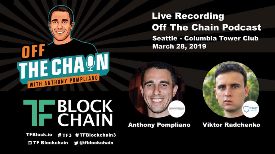 TF3 | Off The Chain Podcast | Anthony Pompliano and Viktor Radchenko