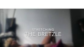 The Bretzle Stretch