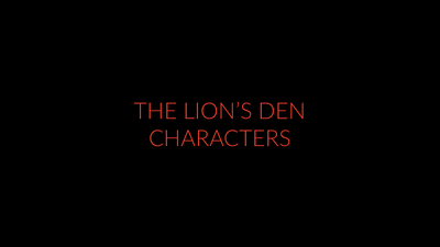 The Lion's Den Characters