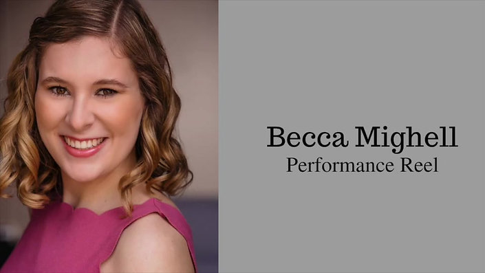 Vocal Reel Becca Mighell