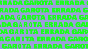 GAROTA ERRADA - Teaser