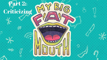 """""""My Big Fat Mouth: Criticizing""""; Staff Pastor Stephanie Robinson // Tapestry Church // October 13, 2019"""