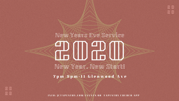 New Year's Eve Service // Tapestry Church // December 31, 2019