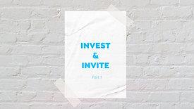 Invest & Invite Pt.1 // March 1, 2020