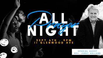 All Night Prayer // Tapestry Church // Sept 6, 2019