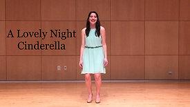 A Lovely Night, Cinderella - Alexandra Imbrosci-Viera