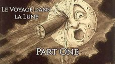 Le Voyage dans la Lune - Part One (Music by François Beauvais)