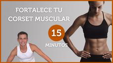 💪FORTALECE tu CORSET MUSCULAR ✅ **RUTINA COMPLETA** Fortalece tus abdominales, ejercicios CORE
