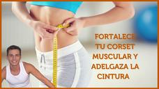 💪Fortalece tu CORSET MUSCULAR y adelgaza LA CINTURA ✅ RUTINA COMPLETA para abdominales y corset muscular