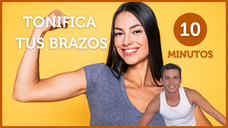 💪Tonifica tus BRAZOS ✅ Rutina diaria de 10 minutos para los músculos flácidos: para Mujeres y Hombres