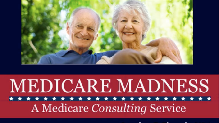 Medicare Madness-Educational Videos