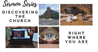 8.9.20: Discovering the Church Right Where You Are