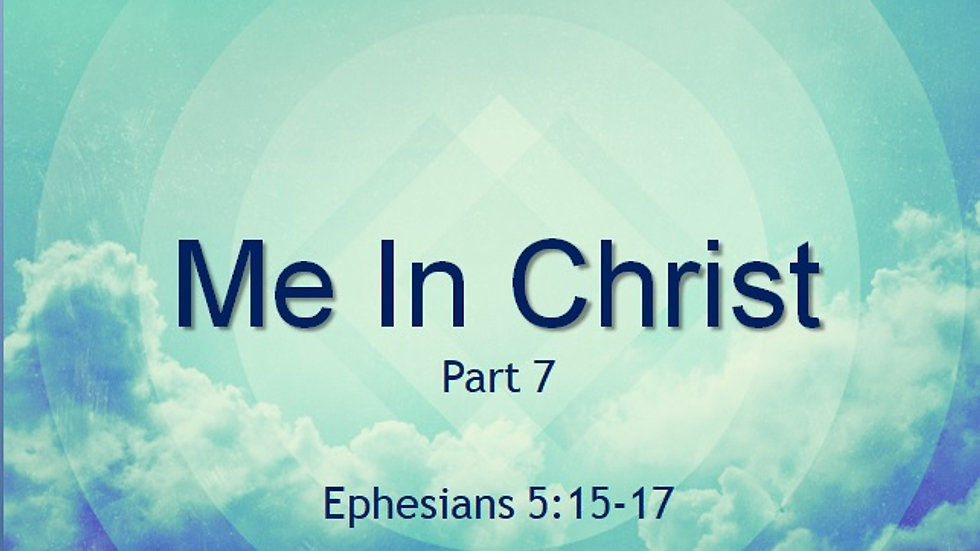 Me in Christ Part 7