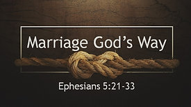 Marriage God's Way Part 2