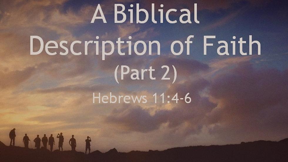 The Biblical Definition of Faith Pt. 2