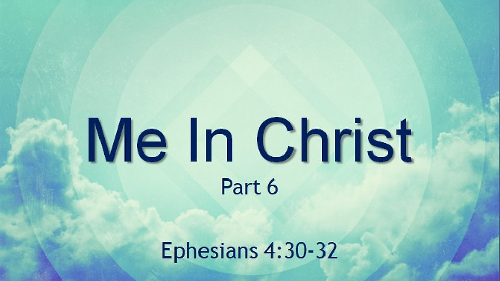 Me In Christ Part 6
