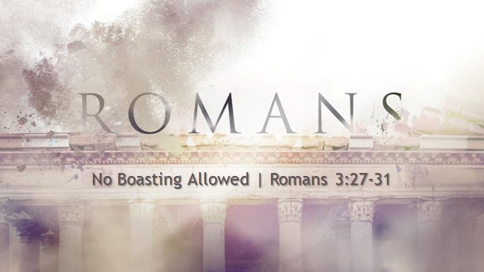 Romans: No Boasting Allowed