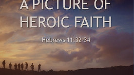 A Picture of Heroic Faith