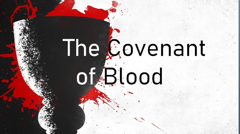 The Covenant of Blood