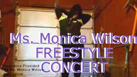 Ms. Monica Wilson Freestyle Concert