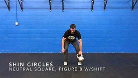 Shin Circle Figure 8 (Neutral Square, Weight Shift)