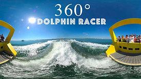360 degree Dolphin Racer Adventure