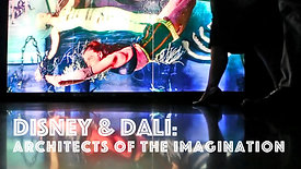 Disney & Dali: Architects of the Imagination