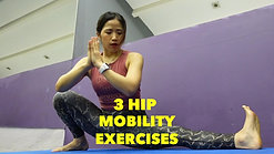 3 Hip Mobility Exercises - Better Hip Flexibility