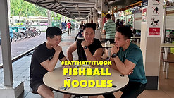 #EatThatFitLook - Fish Ball Noodles
