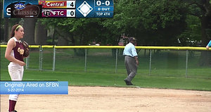 SFBN Classics - Replay 2014 PIAA Public League Softball Championship - FTC vs Central
