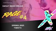 SPRING 21 RAGE #4: Tabata