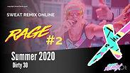 Summer 2020: RAGE #2