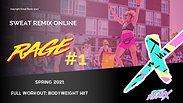 SPRING 21: RAGE #1: Body Weight HIIT
