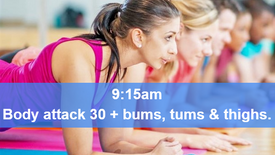15/04/21 body attack 30, plus Bums Tums Thighs.