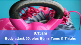 07/06/21 Body attack 30, plus Bums Tums Thighs.