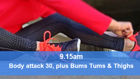 13/05/21 Body attack 30, plus Bums Tums Thighs