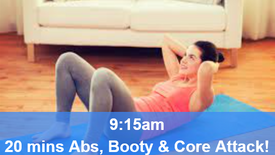 07/05/21 20 mins, Abs, booty and core attack.