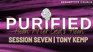 Session Seven - Tony Kemp