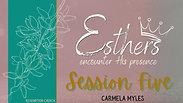 Session 5 - Carmela Myles