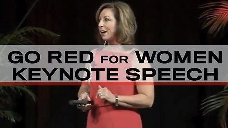 Go Red For Women Keynote Speech Highlights